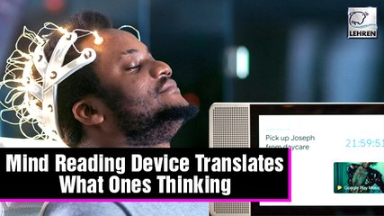 Mind Reading Machine Developed To Translate Thoughts & Display As Text