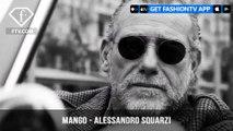 Icon of Style Alessandro Squarzi Invites MANGO to Milan | FashionTV | FTV