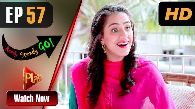 Ready Steady Go - Episode 57 | Play Tv Dramas | Parveen Akbar, Shafqat Khan | Pakistani Drama