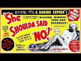 She Shoulda say NO! (1949)