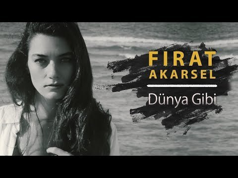 Fırat Akarsel - Dünya Gibi [Official Video]