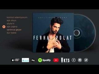 Ferhat Polat - Aşk Çağrısı (Official Audio)