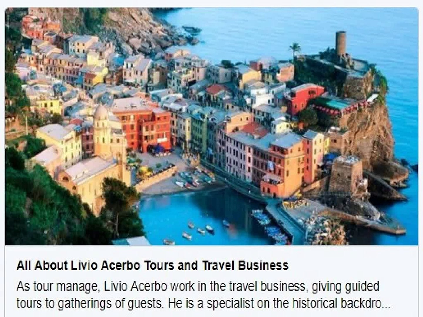 Interesting Facts About The Best Tours And Travel Service Provider – Livio Acerbo
