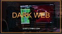 DARK WEB | Sinfiltros.com