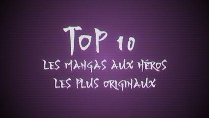 Les 10 mangas aux héros les plus originaux