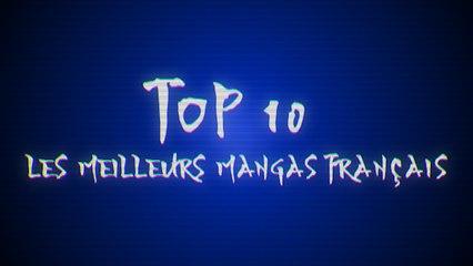Les 10 meilleurs mangas français