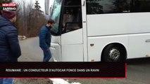 Roumanie : Un conducteur d'autocar fonce dans un ravin ! (Vidéo)