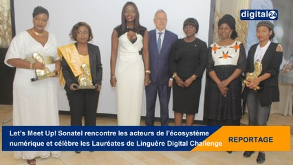 Let's Meet Up! Sonatel rencontre les acteurs de l'écosystème numérique et célèbre les Lauréates de Linguère Digital Challenge