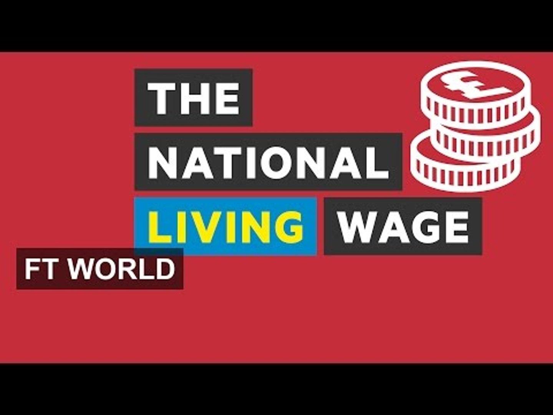 The UK's new living wage explained   FT World
