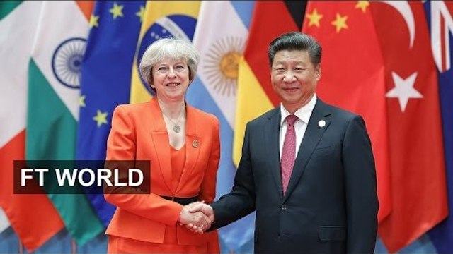 G20: China and Britain's relationship sours | FT World