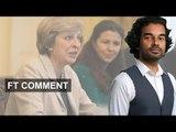 Janan Ganesh: Theresa May, the puritan | FT Comment