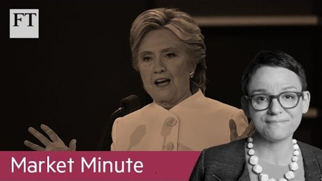 Currency markets call for Clinton | Market Minute