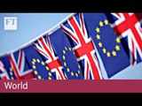 Britain faces €20bn Brexit bill | FT World