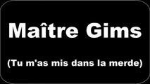 Maitre Gims - Tu mas mis dans la merde (Paroles/Lyrics)