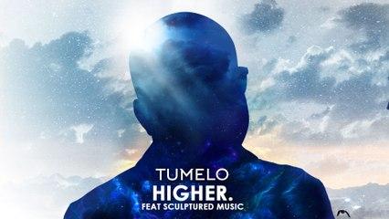 Tumelo - Higher