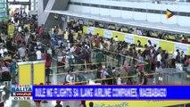 Schedule ng flights sa ilang airline companies, magbabago