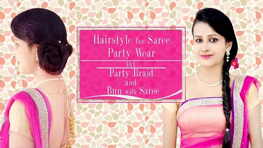 Hairstyle For Saree Party Wear Diy Party Braid And Bun With
