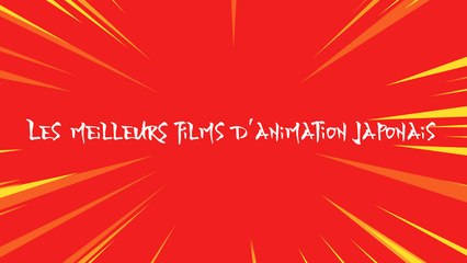 Les meilleurs films d'animation japonais