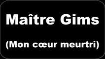 Maitre Gims - Mon cœur meurtri (Paroles/Lyrics)