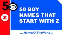 50 boy names that start with Z - the best baby names - www.namesoftheworld.net