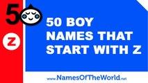 50 boy names that start with Z - the best baby names - www.namesoftheworld.net