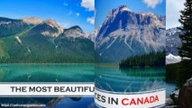 Most Beautiful Places in Canada - Best Places to visit in Canada