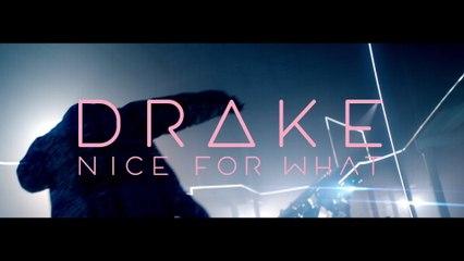 Drake - Nice For What