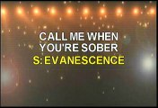 Evanescence Call Me When You're Sober Karaoke Version