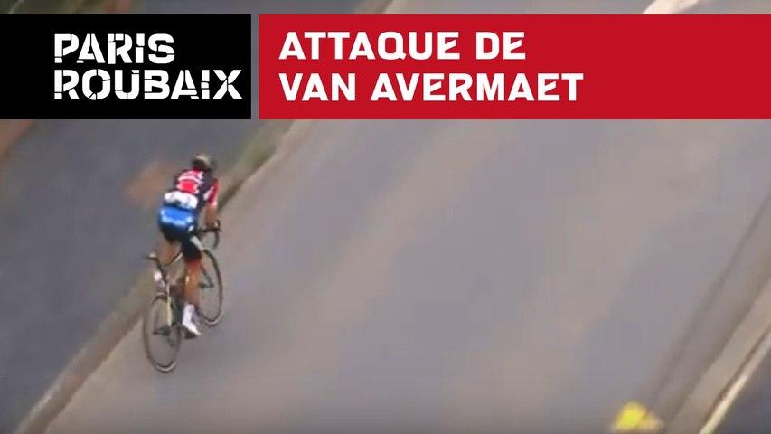 Attaque Van Avermaet - Paris-Roubaix 2018