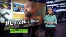 #LordNaziRuso: cuando una locura individual se trasforma en una locura colectiva