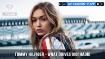 Gigi Hadid Has Drive Tommy Hilfiger Drive for the Spring 2018 Campaign | FashionTV | FTV