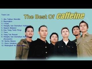 Kompilasi Lagu - The Best of Caffeine