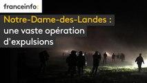 Notre-Dame-des-Landes : une vaste opération d'expulsions (le point le 9 avril 2018 à 9h30)