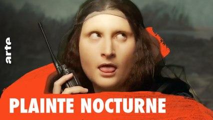 Plainte nocturne - A Musée Vous, A Musée Moi – ARTE