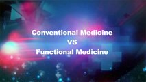 How Different is Functional Medicine from Conventional Medicine?