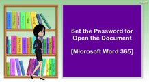 Set the Password for Open the Document  I  Microsoft Word 365