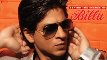 Behind The Scenes of Billu | Lara Dutta, Irrfan Khan, Shah Rukh Khan | A Film by Priyadarshan