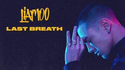 LIAMOO - Last Breath - Audio