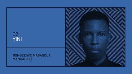 Bongeziwe Mabandla - Yini
