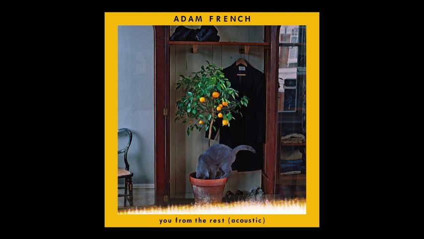 Adam French - You From The Rest