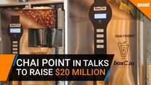 Chai Point parent in talks to raise $20 million from Paragon, others