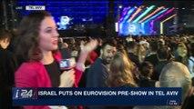 THE RUNDOWN | Israel puts on Eurovision pre-show in Tel Aviv | Tuesday,  April 10th 2018