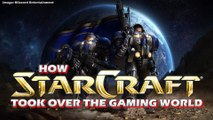 How StarCraft Took Over the Gaming World