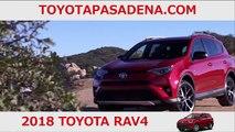 2018 Toyota RAV4 Glendora CA | Toyota RAV4 Dealer Glendora CA