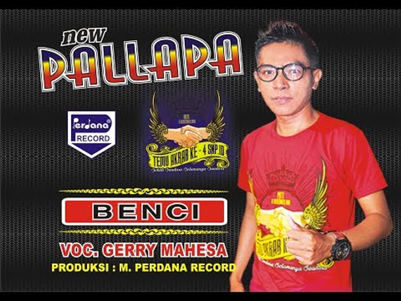Gerry Mahesa - Benci - New Pallapa