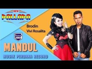 MANDUL - Broden feat Vivi Rosalita - New Pallapa [Official]