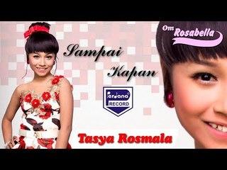 Tasya Rosmala -  Sampai Kapan [Official]