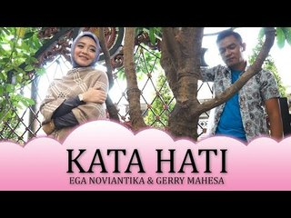 Ega DA2 feat Gerry Mahesa - Kata Hati [Official]