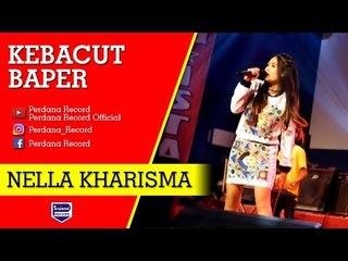 Nella Kharisma - Kebacut Baper [Official]