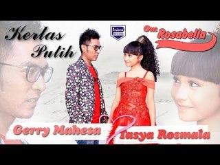 GERRY MAHESA feat TASYA Rosmala - KERTAS PUTIH [Official]